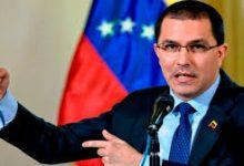 Photo of Arreaza: No hay posibilidad de que Maduro acepte la transición